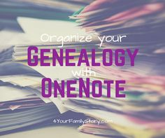Organize Your Genealogy With OneNote with this Free Video Tutorial and Links to Free Resources via 4YourFamilyStory.com. #genealogy #OneNote #organization