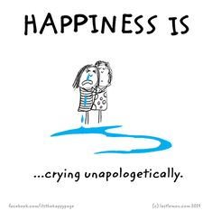 http://lastlemon.com/happiness/ha3018/ Happiness is cyring unapologetically