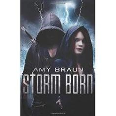 "Book review: We Said It:: Amy Braun's ""Storm Born"""