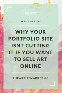 If you just want to show your art to galleries, a website portfolio for your art business is fine. However, many artists are trying to sell art online on their artist website - but don't have an ecommerce art store. Learn why this is setting you up for failure by clicking though to read more. #sellart #artbusiness #artmarketing #sellartonline #artwebsite #artistwebsite #portfoliowebsite