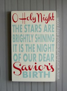 Oh O Holy Night Christmas Typography Scripture Subway Art Wood Sign Christian. I'm ready for Christmas. Favorite Christmas Songs, Christmas Time Is Here, Merry Little Christmas, Christmas Love, Christmas Signs, Winter Christmas, All Things Christmas, Christmas Decorations, Christmas Carol