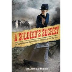 This is an excellent book about Sarah Edmonds, a remarkable women, and the Civil War.  Due September 2012.