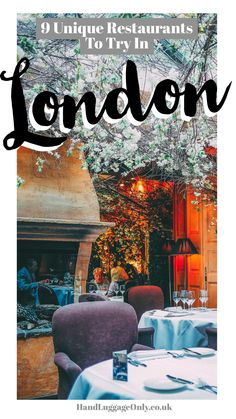 Unusual And Unique Restaurants You Have To Try In London (1)