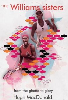 The story of the Williams sisters is bigger than the bare facts of the tennis record books. They are two girls who came from the ghetto to dominate in a sport that has always been seen as middle class and almost exclusively played by white players.    The Williams sisters are proud African-Americans. Yet their triumphs have been forged out of hard labour and tainted by genuine tragedy. Serena and Venus Williams are a phenomenon. They are the very stuff of legend.