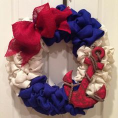 Anchor burlap wreath. Great for the 4th, memorial day, labor day flag day can always put different decor to make change