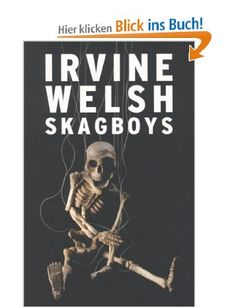 Skagboys, Irvine Welsh
