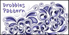 Drobbles by Cindy Angiel.  Also find video how-to at the link