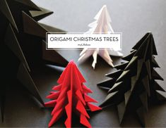 25 DIY HOLIDAY DECOR PROJECTS – Origami Christmas Trees