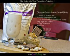 Chocolate Peanut Butter Caramel Body by Vi shake recipe.