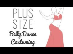 Plus Size Belly Dance Costuming Guide - 3 Challenges, 15 Great Solutions - SPARKLY BELLY