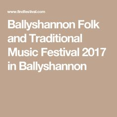 Ballyshannon Folk and Traditional Music Festival 2017 in Ballyshannon