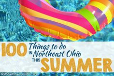 Family Friendly Northeast Ohio Summer Events. Things to Do with Kids this Summer in Northeast Ohio.