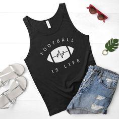 Football is Life Tank - The Stadium Chic. women, feminine, football, American football, T-shirt, tee, graphic tee, football mom, gift, NFL, trendy, chic.