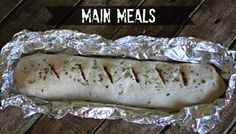 Cheap camping meals are so easy to make!- campfire pizza log: pizza dough, sauce, mozzarella, choice of toppings- roll, seal in foil and freeze- cook in coals turning often 25 mins or so