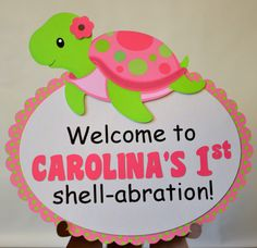 Girl Turtle Birthday Party Decoration, Under the Sea Theme - Door Sign 3-D - CUSTOM Message. $16.00, via Etsy.  So cute!!