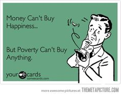Can't buy happiness…