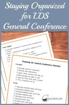 Happy to have this list to help me remember all that I want to do for this LDS General Conference weekend.