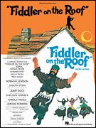 Bock & Harnick : Fiddler On The Roof - Sheet Music Download