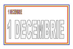 Fisa de colorat - 1 Decembrie 1 Decembrie, Coloring Pages, Teacher, School, House, Ideas, Decor, Kids, Quote Coloring Pages