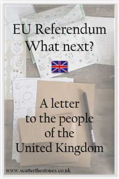 The EU Referendum: What next? A letter to the people of the United Kingdom.