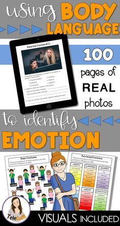 This resource will help students look at situations to determine how the people are feeling and what they're thinking. It outlines different types of non-verbal communication and contains visuals at 2 different levels, plus 100 pages of practice, all with real photos!