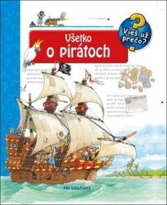 Všetko o pirátoch (Andrea Erne) > kniha   PreSkoly.sk Handmade Candles, Handmade Crafts, Science Fiction, Niklas, Computer Internet, Sailing Ships, Boat, Pop Up, Google