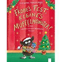 Frohes Fest Kleines Muffelmonster Oder Wie Man Ratzfatz Weihnachten Feiert Weihnachten Feiern Weihnachten Feiern