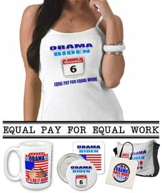 """$34.35 Custom Design by P.K. Wells, available in a variety of colors & styles. Support your President with an original custom design! """"Equal Pay For Equal Work"""" SayNoLess offers t-shirts, mugs, stickers, buttons, bumper stickers, mousepads, ipad cases, commemorative plates, posters, plaques, and much more to show support for President Obama. Sold through Zazzle, the leading online provider for original, made-on-demand apparel. #obama #election #reelection #politics #apparel #tshirts"""