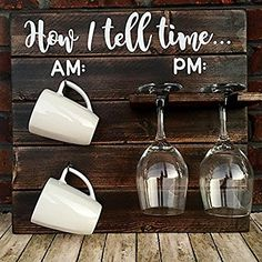 How To Tell Time, How To Tell Time Hanging Coffee/Wine Rack - bet I can figure this out