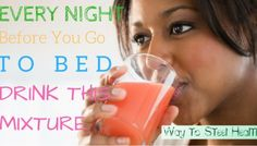Every Night Before You Go To Bed, Drink This Mixture: You Will Cleanse Your Colon And Speed Up The Fat-Burning Process