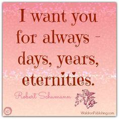 Robert Schumann - v-day quote I Want You, Things I Want, Period Quotes, Romantic Period, Valentine's Day Printables, Valentine's Day Quotes, Quote Of The Day, Music, Men