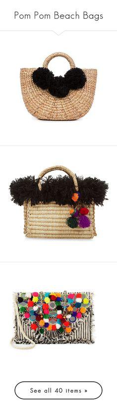 """""""Pom Pom Beach Bags"""" by sc-styles ❤ liked on Polyvore featuring bags, handbags, beach bag, pom pom beach bag, mini bag, pom pom handbag, beach tote bags, beach purse, tote bags and fringe tote"""