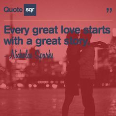 nicholas sparks quotes, WE would have a great story if HE would con't to write it Love Birds Quotes, Love Me Quotes, Amazing Quotes, Book Quotes, Great Quotes, Quotes To Live By, Life Quotes, Quotes About Love And Relationships, Relationship Quotes