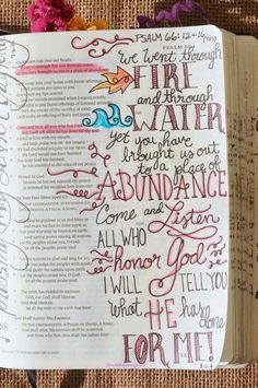 Psalm 66:12 & 16, August 11, 2016, carol@belleauway.com, Watercolor brush markers, Illustrated Faith Pen, bible art journaling, bible journaling, illustrated faith