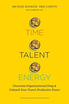 Time, Talent, Energy: Overcome Organizational Drag and Un... https://www.amazon.com/dp/B01LBRS42G/ref=cm_sw_r_pi_dp_x_3VJ3ybCVVQ5Q4