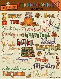 In our NEW 'Thanksgiving Words' download, you can find just the right word to express your gratitude & smiles in style! There's plenty of words to choose from, plus a few coordinating clip art images to add a special smile.  Go to product: http://www.djinkers.com/thanksgiving_words.html