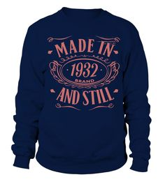 MADE IN 1932 BRAND AND STILL