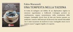 Fabio Marazzoli: UNA TEMPESTA NELLA TAZZINA: la trama del giallo