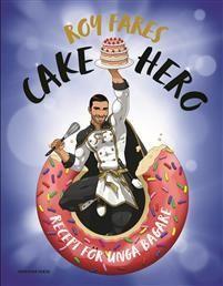 Roy Fares: Cake Hero