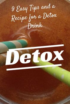 Detox Drink  Are you feeling sluggish? Feeling bloated? Here are some tips to restart your healthy eating habits.
