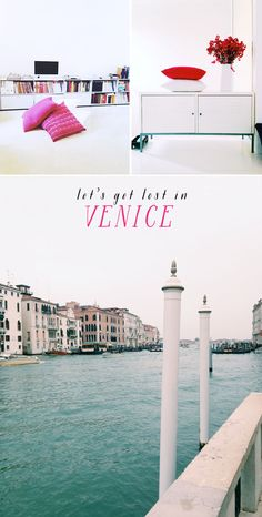 getting lost in venice - some travel tips and Airbnb