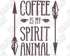 Coffee Is My Spirit Animal Custom DIY Vinyl Coffee Mug or Iron On ...