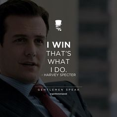 #gentlemen #gentlemenspeak #harveyspecter #suits #qoutes