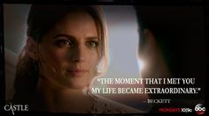 The moment I met you my life became extraordinary. #CaskettAtLAst