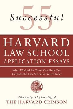 55 Successful Harvard Law School Application Essays: What...