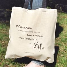 """Education cannot be effective unless it helps a child to open up himself to life.""  Maria Montessori  Montessori Quote Tote by MOMtessoriLife on Etsy - great teacher gift idea!"