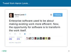 """""""Enterprise software used to be about making existing work more successful. Now, ..."""" via KPCB Mary Meeker's Internet Trends 2015 https://www.facebook.com/permalink.php?story_fbid=766243690161196&id=586848214767412"""