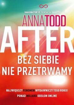 After Bez siebie nie przetrwamy - Anna Todd Online Match, Colleen Hoover, Free Advertising, Self Publishing, Web Browser, Romans, Cover Design, Anna, Wattpad