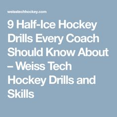 9 Half-Ice Hockey Drills Every Coach Should Know About – Weiss Tech Hockey Drills and Skills
