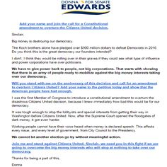 Be sure to put YOUR NAME on the petition! Add yourself at:  http://action.donnaedwardsforsenate.com/page/s/add-your-name-overturn-citizens-united?source=em20160121-CU&email=sldj75@gmail.com&zip=23451  #change #life #America